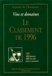 Vins et domaines. Le classement de 1996 - Michel Bettane - Livre