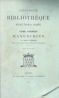 Catalogue de la bibliothèque du musée Thomas Dobrée Tome I - G. Durville - Livre
