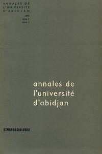 Annales de l'université d'Abidjan Tome V série F - Collectif - Livre