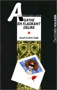 Agathe en flagrant délire - Sarah Cohen-Scali - Livre