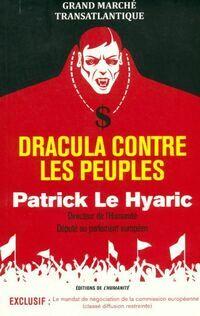 Dracula contre les peuples - Patrick Le Hyaric - Livre