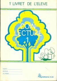 Coin lecture Tome I livret de l'élève - Collectif - Livre
