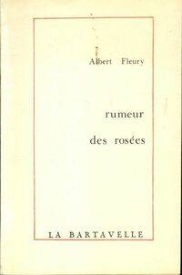 Rumeur de rosées - Albert Fleury - Livre