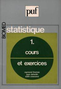 Statistique Topme I : Cours et exercices - Raymond Thomas - Livre