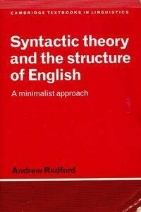 Syntactic theory and the structure of English. A minimalist approach - Andrew Radford - Livre