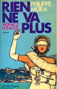 Rien ne va plus Monaco le 8 août - Philippe Mura - Livre