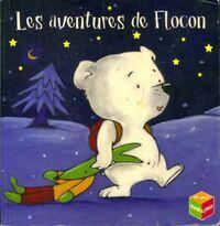 Les aventures de Flocon - XXX - Livre