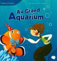 Au grand aquarium - Marjolaine Pereira - Livre