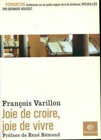Joie de croire, joie de vivre - François Varillon - Livre