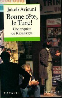 Bonne fête, le turc ! - Jacob Arjouni - Livre