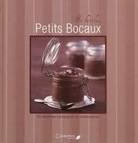 Petits bocaux. 30 recettes classiques et inattendues - Juliette Bordat - Livre
