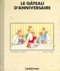 Le gâteau d'anniversaire - Jacqueline Loumaye - Livre