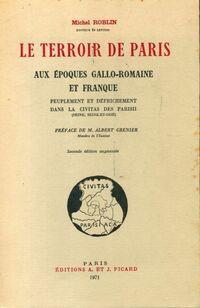 Le terroir de Paris aux époques gallo-romaine et franque - Michel Roblin - Livre
