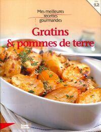 Gratins et pommes de terre - Collectif - Livre