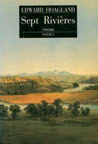 Sept rivières - Edward Hoagland - Livre