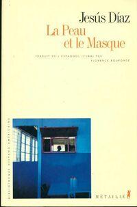 La peau et le masque - Jesus Diaz - Livre