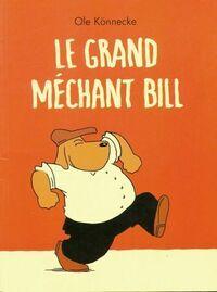 Le grand méchant bill - Ole Könnecke - Livre