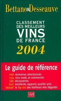 Classement des meilleurs vins de France 2004 - Thierry Bettane - Livre