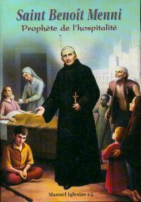 Saint Benoît Menni : Prophète de l'hospitalité - Manuel Iglesias - Livre
