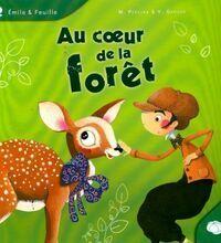 Au coeur de la forêt - Marjolaine Pereira - Livre