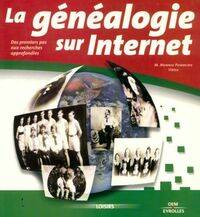 La généalogie sur internet. Des premiers pas aux recherches approfondies - Virga - Livre