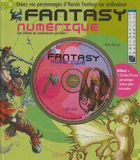 Fantasy numérique : Créez vos personnages d'heroic fantasy sur ordinateur (1cédérom) - Kevin Crossley - Livre