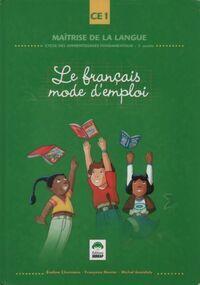 Le français mode d'emploi CE1 - Collectif - Livre