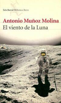El viento de la luna - Antonio Munoz Molina - Livre