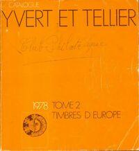 Catalogue Yvert et Tellier 1978 Tome II : Timbres d'Europe - Yvert & Tellier - Livre