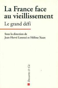 La France face au vieillissement - Jean-Hervé Lorenzi - Livre