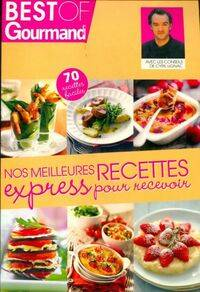 Nos meilleures recettes express pour recevoir - Collectif - Livre