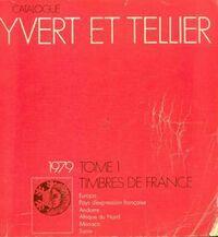 Catalogue Yvert et Tellier 1979 Tome I : Timbres de France - Yvert & Tellier - Livre