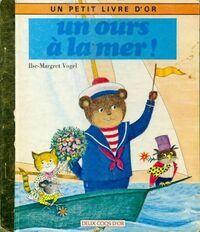 Un ours à la mer - Ilse-Margret Vogel - Livre