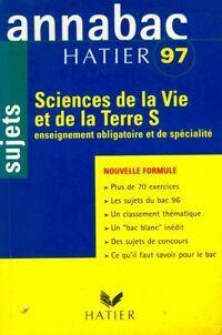 Sciences de la vie et de la terre Terminale S Sujets 97 - Jean-Claude Hervé - Livre