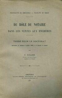 Du rôle du notaire dans les ventes aux enchères - P. Rollier - Livre