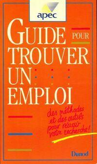 Guide pour trouver un emploi - Apec - Livre