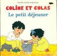 Le petit déjeuner - Pascale Claude-Lafontaine - Livre