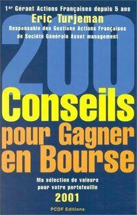 200 conseils pour gagner en bourse 2001 - Eric Turjeman - Livre