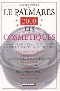 Le palmarès 2008 des cosmétiques - Laurence Winter - Livre