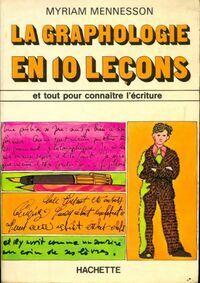 La graphologie en dix leçons - Myriam Mennesson - Livre