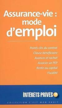 Assurance-vie : mode d'emploi - Collectif - Livre