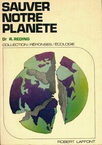 Sauver notre planète - Raymond Reding - Livre