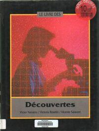 Le livre des découvertes - Victor Navarro - Livre