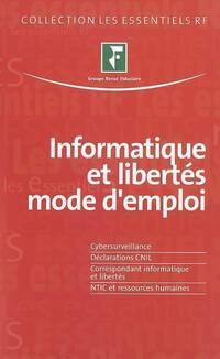 Informatique et libertés mode d'emploi - Collectif - Livre