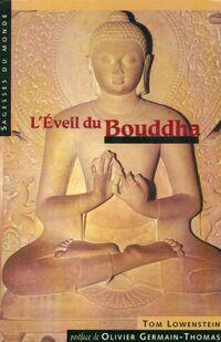 L'éveil du Bouddha - Tom Lowenstein - Livre
