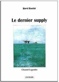 Le dernier supply - Hervé Bienfait - Livre