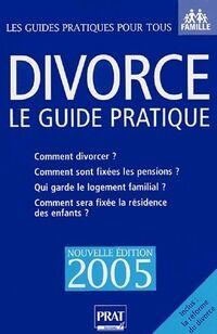 Divorce. Le guide pratique 2005 - Emmanuelle Vallas-Lenerz - Livre