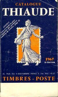 Catalogue Thiaude - timbres poste 1967 - Collectif - Livre