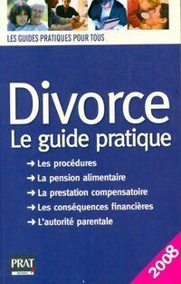 Divorce. Le guide pratique 2008 - Emmanuelle Vallas-Lenerz - Livre