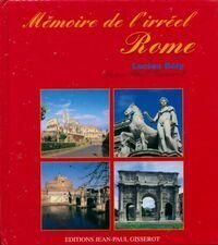 Rome. Textes littéraires et historiques sur Rome - Lucien Bély - Livre